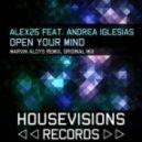 Alex25 - Open Your Mind (Original Mix)