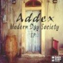 Addex - Modern Day Society (Original Mix)
