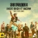 DJ Fresh feat. Rita Ora - Hot Right Now (Kamuki Remix)