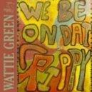 Wattie Green - On That Crippy (Bryan Jones Remix)