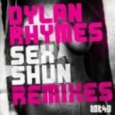 Dylan Rhymes - Sex Shun (Matt Williams & Nick Jenkins Remix)