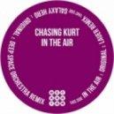 Chasing Kurt - In The Air (Raw Cut)