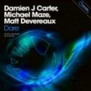 Damien J. Carter, Michael Maze & Matt Devereaux - Dare (DJ Cross Mix)