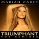 Mariah Carey - Triumphant (Get 'Em)  (The New Iberican League Club Mix)