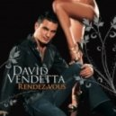 David Vendetta - Love To Love You Baby (Lounge Mix)