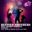 Refined Brothers, Freaky Guys - Superstar feat. Stephan Endemann (Freaky Guys Remix)