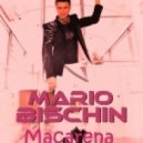 Mario Bischin - Macarena (Leo Burn Sax Bootleg Mix)