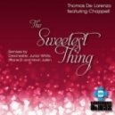 Thomas De Lorenzo feat. Chappell - The Sweetest Thing (Drexmeister Refunk Vocal Mix)