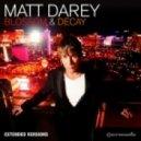 Matt Darey feat. Kate Louise Smith - Black Canyon (Taurus & Vaggeli Remix)