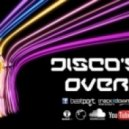Disco's Over - I Lose My Control (Original Mix)