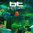 BT feat. Jes - Every Other Way (Radio Edit)