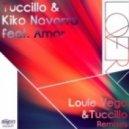 Tuccillo & Kiko Navarro feat. Amor - Lovery (Tuccillo Nu Deep Dub Mix)