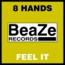 8 Hands - Feel It (Extended Vocal Mix)