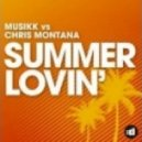 Chris Montana & Musikk - Summer Lovin' (Chris Montana Ibiza Sunset Mix)