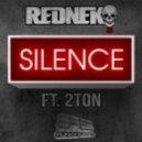 Rednek - Silence (DANK (USA) Remix)
