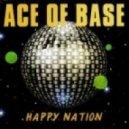 Ace of Base - Happy Nation (Nestandart Dutch Remix)