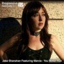 Jake Shanahan Feat. Marcie - You Better Run (Adam Tas Remix)