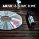 De Vio &  Enrico Antonio - Music & Some Love (Club Mix)