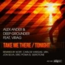 Alex Ander - Take Me There (Carlos Vargas Deeper Remix)