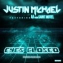 Justin Michael ft. AJ From Saint Motel -  Eyes Closed (Flinch Remix