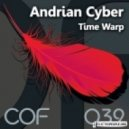Andrian Cyber - Time Warp (Original Mix)