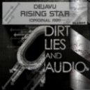 Dejavu - Rising-Star