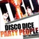 Disco Dice - Party People (Audio Jacker Remix)