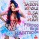 Jason Rivas, Elsa Del Mar - Perdido En Mi Habitacion (Main Room Mix)