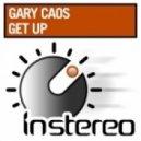 Gary Caos - Get Up (Original Mix)