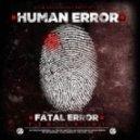 Human Error - Deep Rolling (Original Mix)
