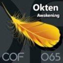 Okten - Awakening (Original Mix)