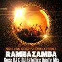 Niels Van Gogh vs. Emilio Verdez  - Rambazamba (Russ DJ & DJ Estetixx Booty mix)