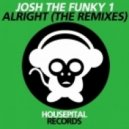 Josh The Funky 1 - Alright (Christian Arenas & Richard Alonso Remix)