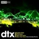 DTX - Follow Your Voice (Talon Dubstep Remix)
