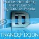 Matias Holmberg - Planet Earth (Sy Gardner Remix)
