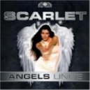 Scarlet - Angels Unite (Dj Dean Edit)