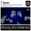7 Baltic - Surfing In The Clouds (Original Mix)