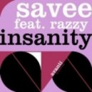 Savee - Insanity (Original Club Mix)
