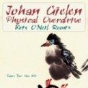 Johan Gielen - Physical Overdrive (Kris O'Neil Remix)