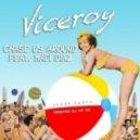 Viceroy - Chase Us Around (Jay Lamar & Jesse Oliver Remix)
