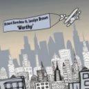 Richard Earnshaw feat. Jocelyn Brown - Worthy (Jamie Lewis Masterblaster Remix)