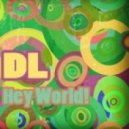 De'Larry - Hey World! (Original Mix)
