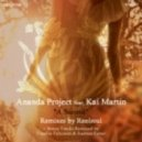 Ananda Project, Kai Martin - A Second (Reelsoul Main Remix)