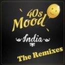 40s Mood - India (Alex Berti Remix)