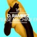 D.Ramirez - You Make Me Feel  (Original Mix)