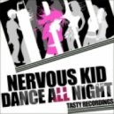 Nervous Kid - Dance All Night (Audio Jacker Remix)