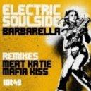 Electric Soulside - Barbarella (Original Mix)