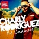 Charly Rodriguez - Me Enamore (DJ Cargo Bootleg)