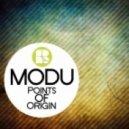 Modu - Points Of Origin
