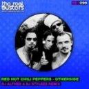 RHCP - Otherside (DJ Alfred & DJ Stylezz Remix)